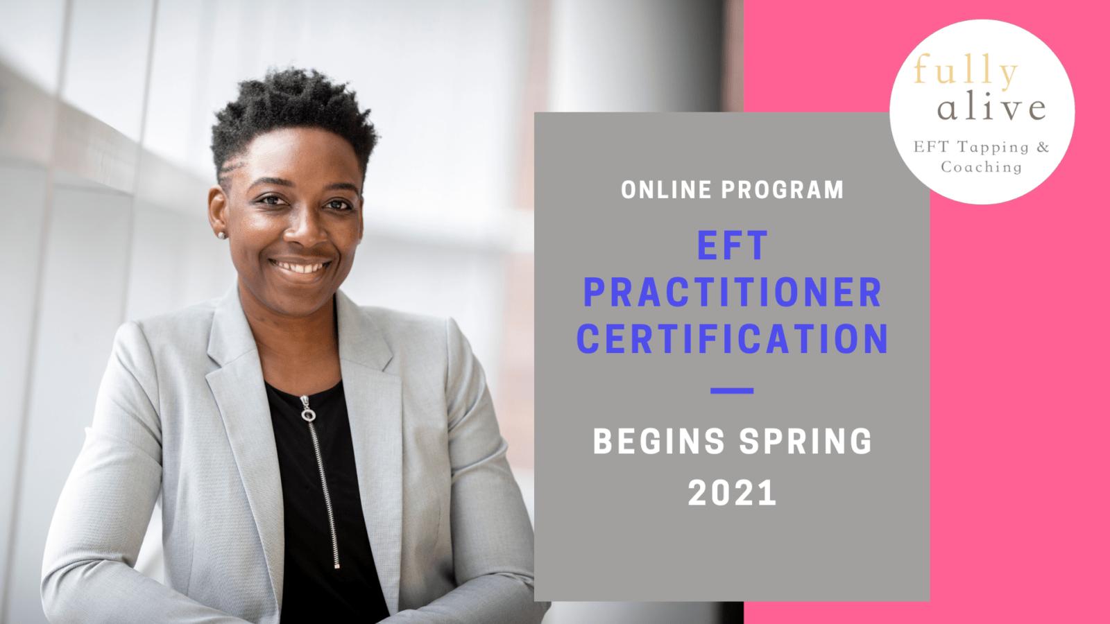 2021 EFT Practitioner Certification Program Poster - Begins Spring 2021