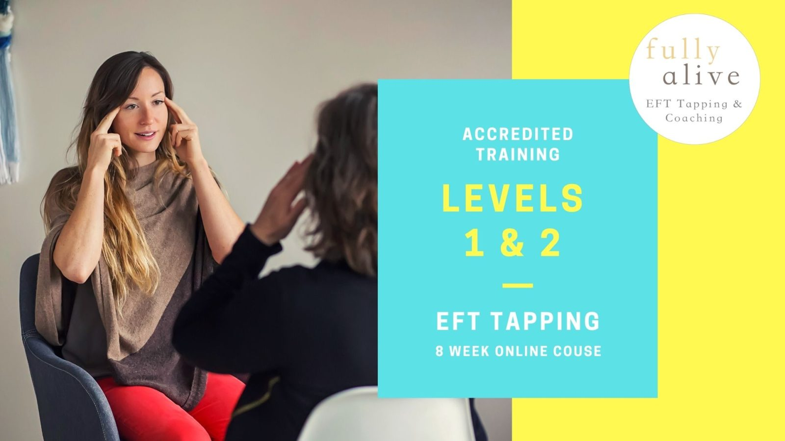 Combined Level 1 & 2 EFT Tapping Training Poster - 8 Week Online Tapping Course