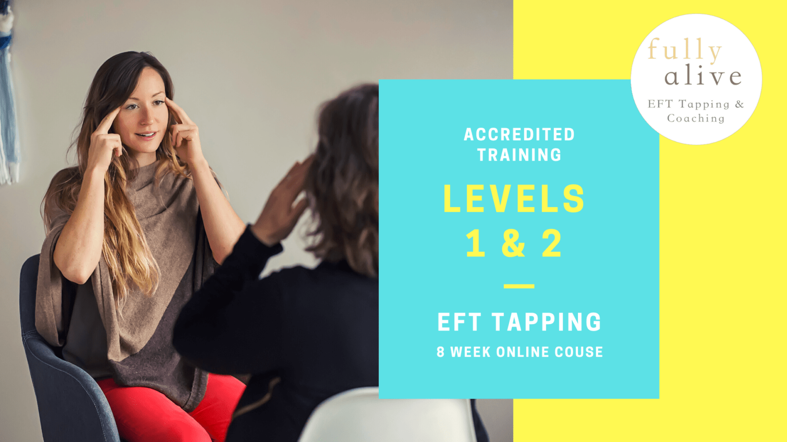 Online Accredited EFT Tapping Training - Levels 1 & 2 Combined Course